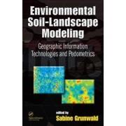 Environmental Soil-Landscape Modeling by Sabine Grunwald