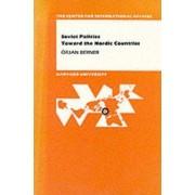 Soviet Policies Towards the Nordic Countries by Orjan Berner