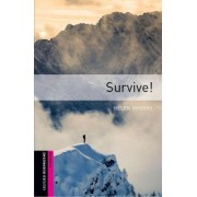 Oxford Bookworms Library: Starter Level:: Survive! by Helen Brooke