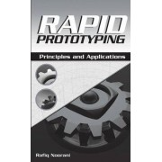 Rapid Prototyping by Rafiq I. Noorani