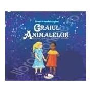 GRAIUL ANIMALELOR (SET 2 CARTI + CD) POVESTIRI AFRICANE
