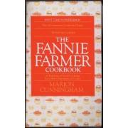 The Fannie Farmer Cookbook by Marion Cunningham