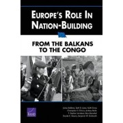 Europe's Role in Nation-building by James Dobbins