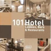 101 Hotel-Lobbies, Bars & Restaurants by Corinna Kretschmar-Joehnk