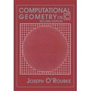 Computational Geometry in C by Joseph O'Rourke
