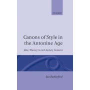 Canons of Style in the Antonine Age by Ian Rutherford