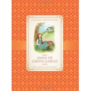Classic Collection: Anne of Green Gables by Anne Rooney