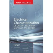 Electrical Characterization of Organic Electronic Materials and Devices by Peter Stallinga