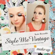 Style Me Vintage: Make Up by Katie Reynolds