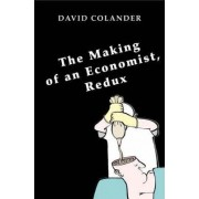 The Making of an Economist, Redux by David Colander