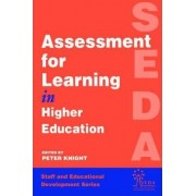 Assessment for Learning in Higher Education by Peter Knight