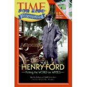 Henry Ford by Time for Kids Magazine