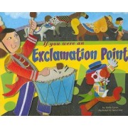If You Were an Exclamation Point by Shelley Lyons