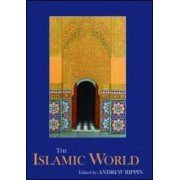 The Islamic World by Professor Andrew Rippin