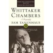 Whittaker Chambers by Sam T. Tanenhaus