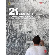 21st Century Communication 3: Listening, Speaking and Critical Thinking: Student Book by Lynn Bonesteel