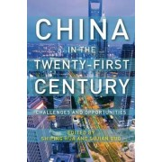 China in the Twenty-First Century by Shiping Hua