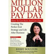 Million Dollar Pay Day by Kerry Boulton