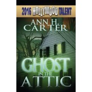 Ghost in the Attic (Hollywood Talent)