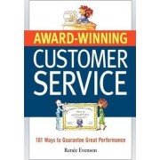 Award-winning Customer Service by Renee Evenson