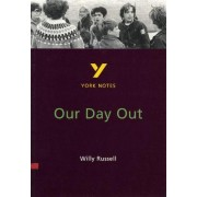 York Notes on Willy Russell's Our Day Out by Chrissie Wright