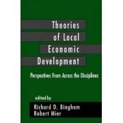 Theories of Local Economic Development by Richard D. Bingham
