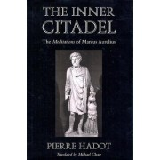 The Inner Citadel by Pierre Hadot