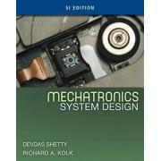 Mechatronics System Design by Devdas Shetty