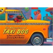 Adventures of Taxi Dog by Debra Barracca