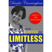 From Limited to Limitless