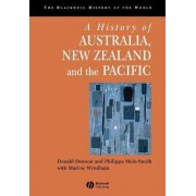 A History of Australia, New Zealand and the Pacific Islands by Donald Denoon