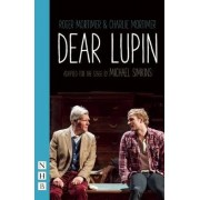 Dear Lupin (Stage Version) by Charlie Mortimer
