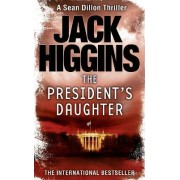 The President's Daughter by Jack Higgins