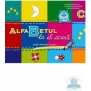 Alfabetul La El Acasa - Camelia Burlan Roxana Gheorghe Irina Negoita