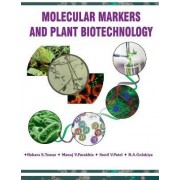 Molecular Markers and Plant Biotechnology by Rukam S. Tomar