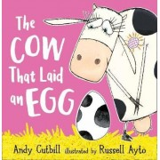 The Cow That Laid An Egg by Andy Cutbill