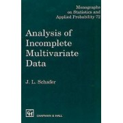 Analysis of Incomplete Multivariate Data by J. L. Schafer