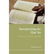 Interpreting the Qur'an by Saeed Abdullah