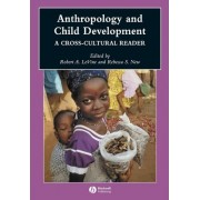 Anthropology and Child Development by Robert Levine