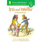 Iris and Walter, Lost and Found (GL Readers L 3) by Elissa Haden Guest