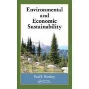 Environmental and Economic Sustainability by Paul E. Hardisty