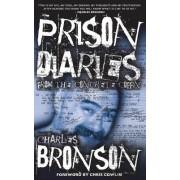 Prison Diaries by Charles Bronson