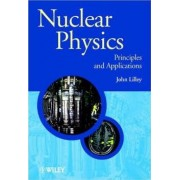 Nuclear Physics by J. S. Lilley
