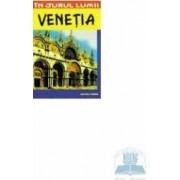 In jurul lumii Venetia ghid turistic - Luigi Armioni