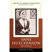 Anne Hutchinson by Timothy D. Hall