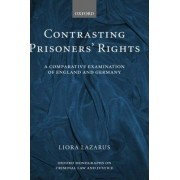 Contrasting Prisoners' Rights by Liora Lazarus