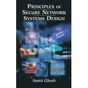 Principles of Secure Network Systems Design by Sumit Ghosh