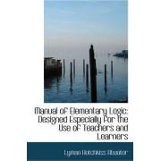 Manual of Elementary Logic by Lyman Hotchkiss Atwater