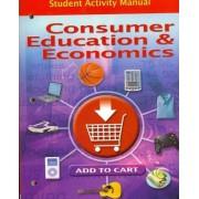 Consumer Education and Economics, Student Activity Manual by Glencoe