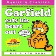 Garfield #6: Eats His Heart out by Jim Davis
